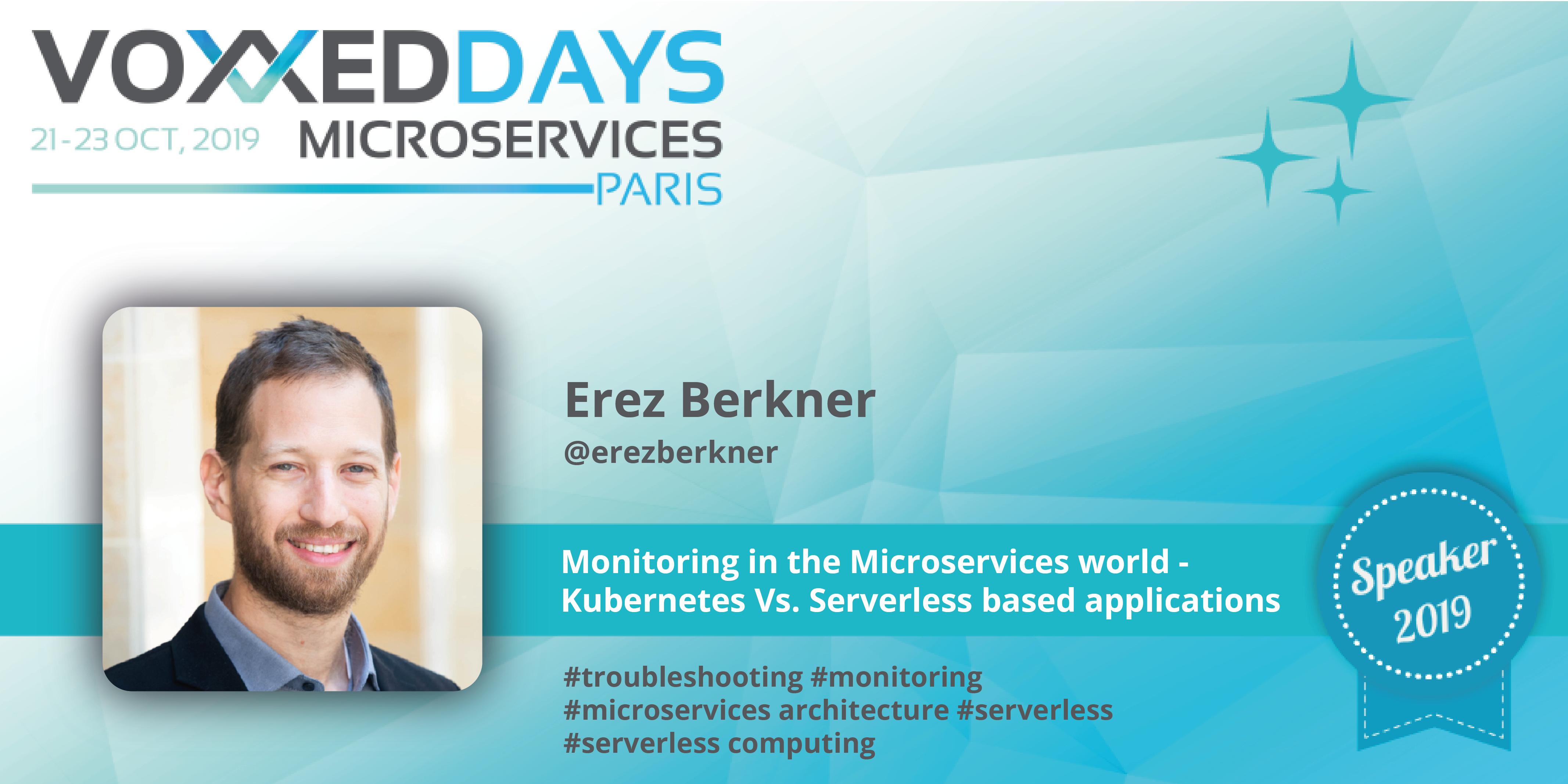 "Voxxed Days Microservices: Erez Berkner on ""Monitoring in"