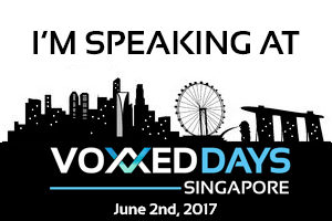 I'm speaking at Voxxed Days Singapore